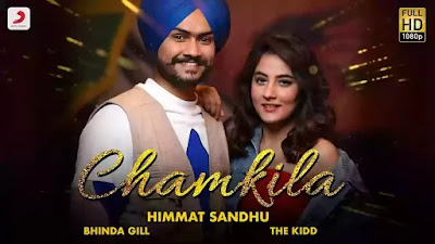 Checkout Himmat Sandhu New song Chamkila lyrics penned by Bhinda Gill