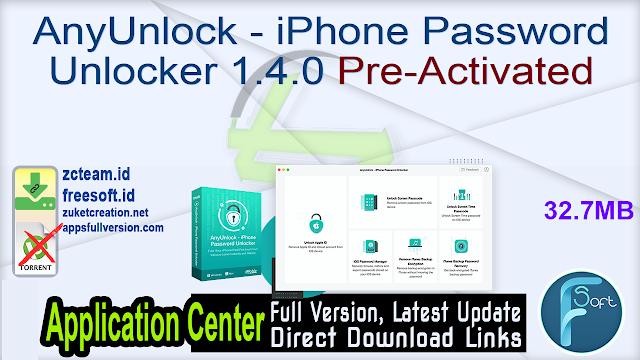 AnyUnlock – iPhone Password Unlocker 1.4.0 Pre-Activated_ ZcTeam.id