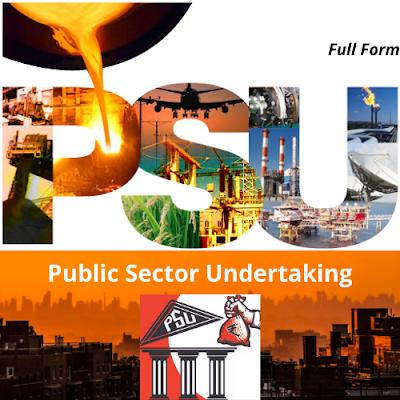 PSU Full Form In Economics