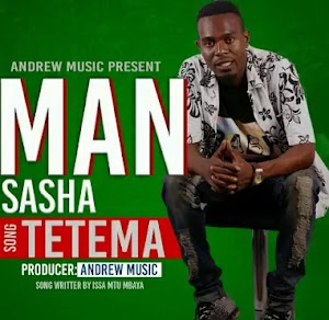 Download Audio | Man Sasha - Tetema