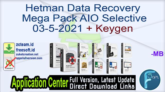 Hetman Data Recovery Mega Pack AIO Selective 03-5-2021 + Keygen_ ZcTeam.id