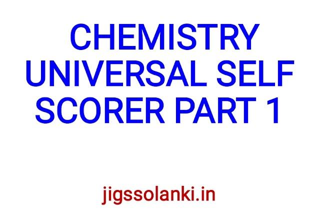 CHEMISTRY UNIVERSAL SELF SCORER PART 1