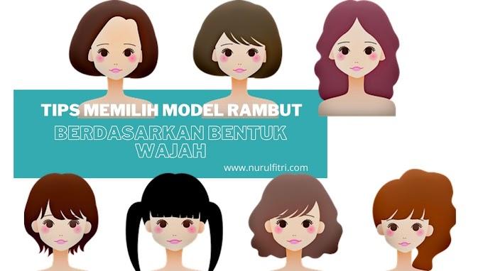 Tips Memilih Model Rambut Berdasarkan Bentuk Wajah