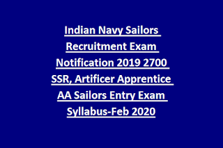 Indian Navy Sailors Recruitment Exam Notification 2019 2700 SSR, Artificer Apprentice AA Sailors Entry Exam Syllabus-Feb 2020