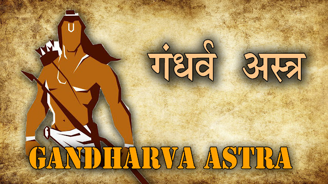 Gandharva Astra