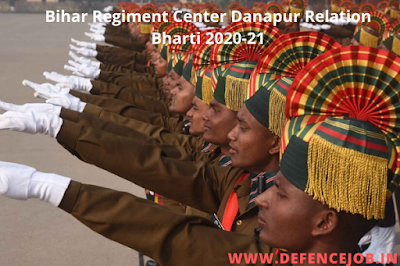 Bihar Regiment Centre Danapur Relation Bharti 2020-21