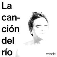 CONDE - La canción del río (Álbum)