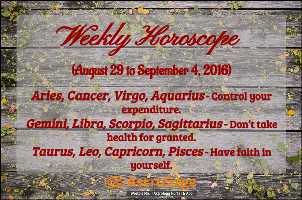 Weekly Horoscope 2016 for August to September is here.