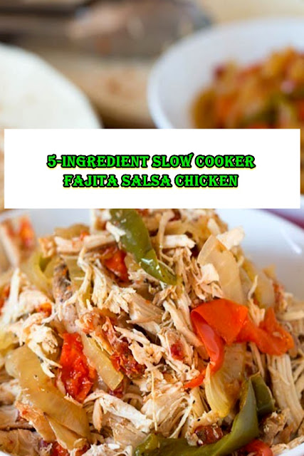 #5 #Ingredient #Slow #Cooker #Fajita #Salsa #Chicken
