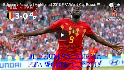 Belgium v Panama Highlights 2018 FIFA World Cup Russia