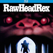 Kino Lorber resurrects RAWHEAD REX and revs up ROLLING VENGEANCE on DVD & Blu-ray!