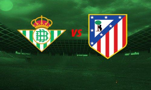 مشاهدة مباراة اتليتكو مدريد وريال بيتيس بث مباشر بتاريخ 11-7-2020 الدوري الاسباني
