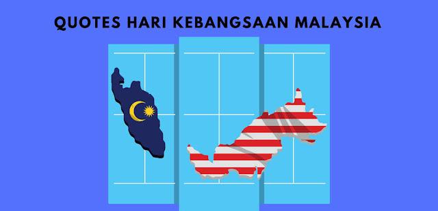 100 Quotes Ucapan Selamat Hari Kebangsaan Malaysia ke-64