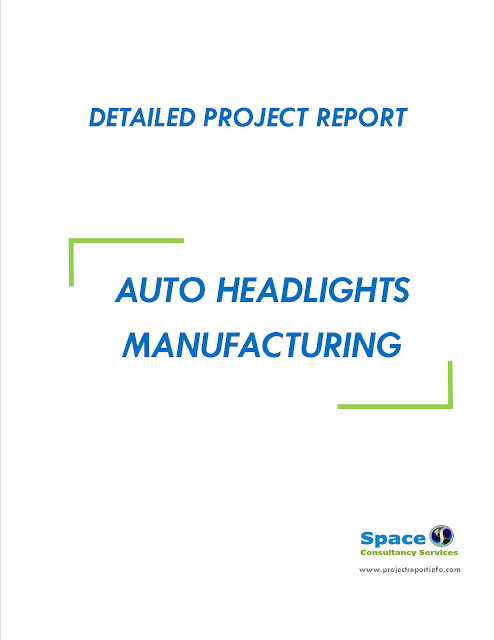 Project Report on Auto Headlights Manufacturing