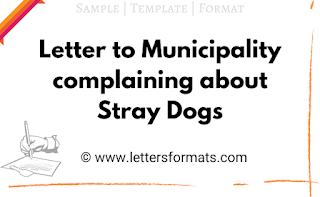 letter to municipal commissioner complaining about stray dogs