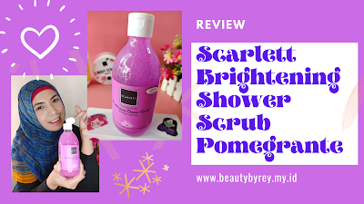 Review Scarlett Brightening Shower Scrub Pomegrante