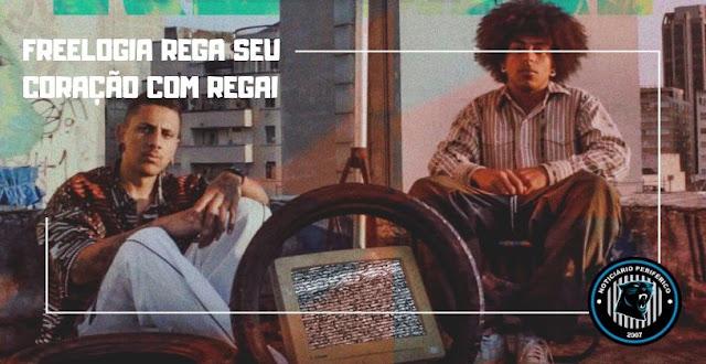 Regue o amor em seu coração com o clipe Regai do grupo paulistano Freelogia