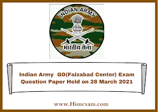 Indian Army  GD(Faizabad Center) Exam Question Paper Held on 28 March 2021