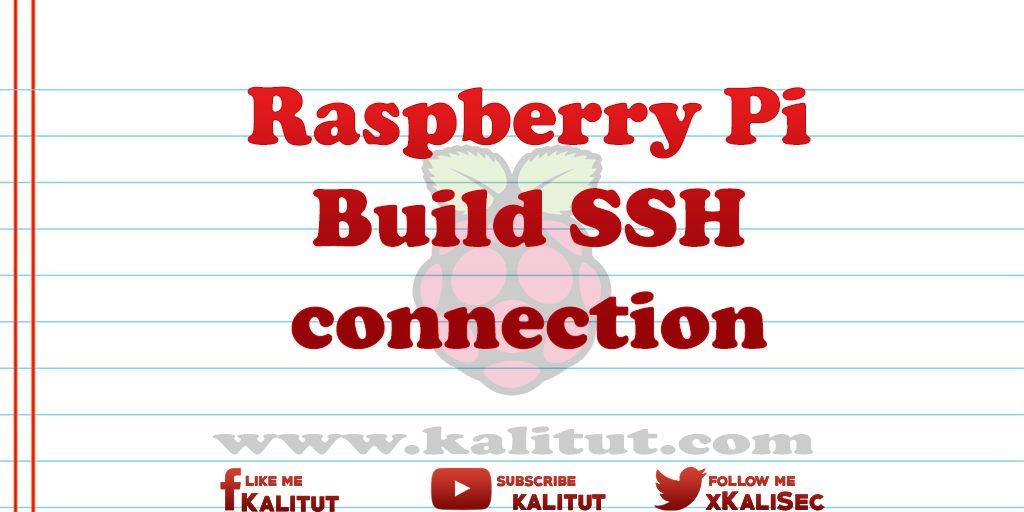 Raspberry Pi Build SSH connection