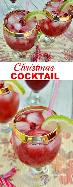 You have to try this Holiday Cocktail ~ delicious and refreshing !