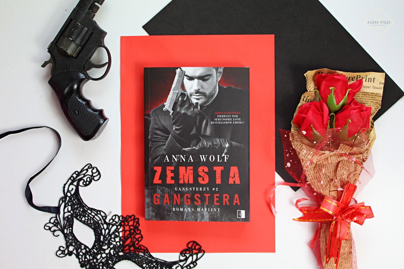"Anna Wolf  ""Zemsta Gangstera"" - recenzja"