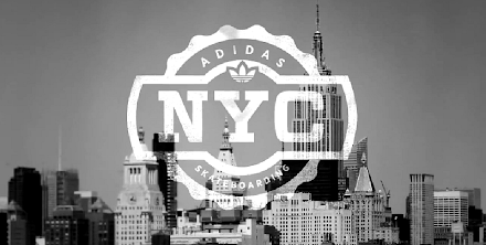 adidas Skateboarding New York City ( 1 Video )