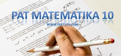 unduh soal ukk, pat, uas matematika, mtk kelas 10 dan jawaban, kisi kisi kurtilas, versi words, pdf atau bisa diedit bocoran tahun 2019 2020.
