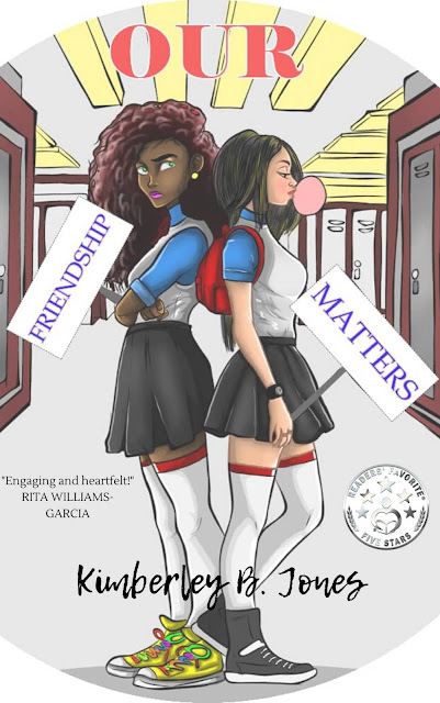 Cover Reveal:  Our Friendship Matters by Kimberley B. Jones