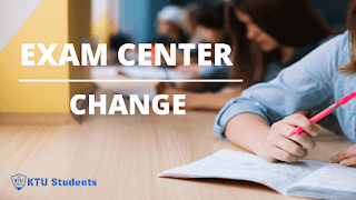 KTU Exam Centre Change Provision is Opened