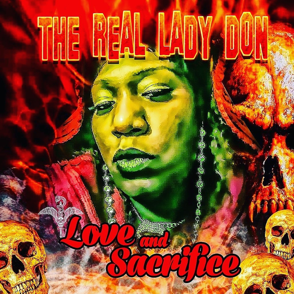The Real Lady Don - Love And Sacrifice (Mixtape)
