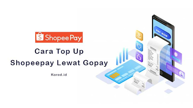 Cara Top Up Shopeepay Lewat Gopay Secara Mudah