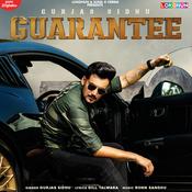 Song Lyrics : Guarantee by Gurjas Sidhu