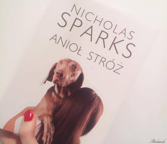 "Romantyczny kącik: Nicholas Sparks ""Anioł stróż"""