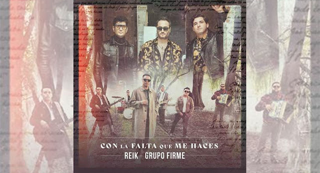 """Reik y Grupo Firme se unen en el tema """"Con La Falta Que Me Haces"""""""
