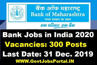 Bank of Maharashtra 300 Generalist Officer Vacancy 2020