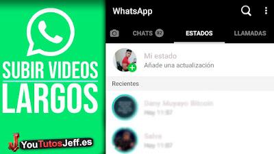 Como Subir Vídeos Largos en Whatsapp Stories