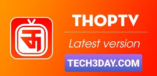 تحميل تطبيق ThopTV لمشاهدة الأفلام و القنوات الفضائية العالمية