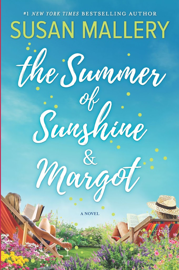 [PDF] The Summer of Sunshine and Margot By Susan Mallery Free eBook Download