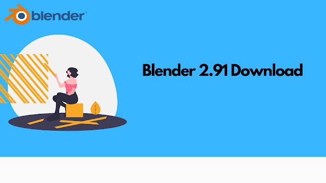 Blender 2.91 Download