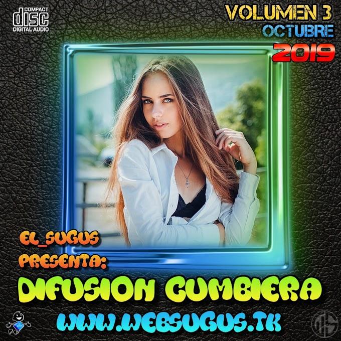 DIFUSION CUMBIERA VOL 3 - LO NUEVO DE LA CUMBIA 2019