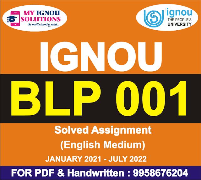 BLP 001 Solved Assignment 2021-22