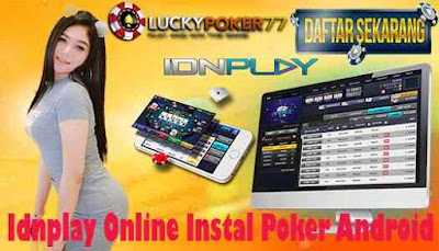 Idnplay Online Instal Poker Android