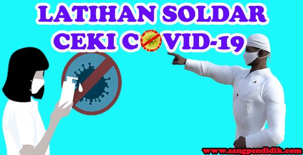 LATIHAN SOAL COVID-19 UNTUK ANAK SD SEBAGAI TUGAS BELAJAR DI RUMAH