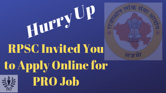 RPSC Recruitment 2019, rpsc, rpsc exam date, rpsc job, rpsc jobs, rpsc latest vacancy news, rpsc new vacancy, rpsc news, rpsc recruitment, rpsc vacancy, rpsc latest vacancy news, public relation officer vacancy