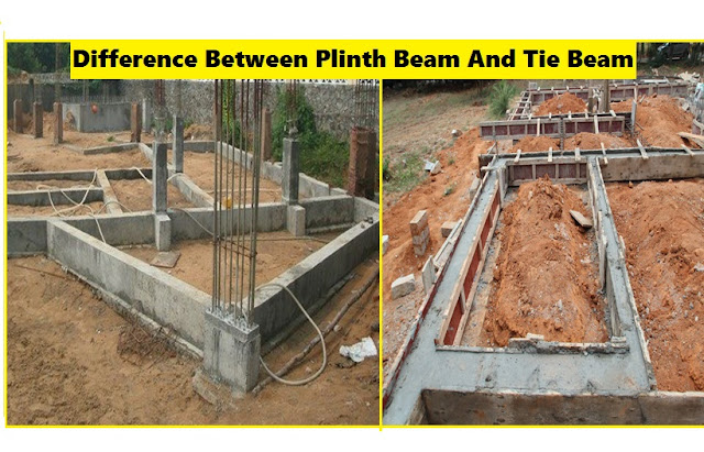 DIFFERENCE BETWEEN PLINTH BEAM AND TIE BEAM