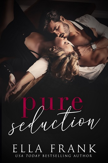 Pure Seduction by Ella Frank