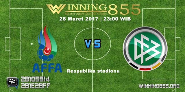 Prediksi Bola Azerbaijan vs Jerman 26 Maret 2017