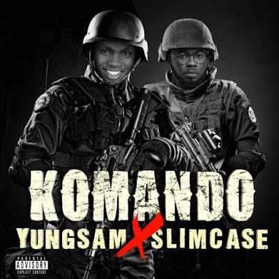 [Audio] Yungsam x Slimcase – Komando