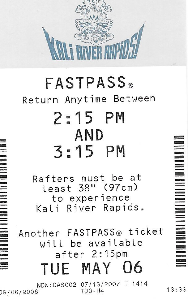 Kali River Rapids Fastpass May 6 2007 2:15PM to 3:15PM Disney's Animal Kingdom