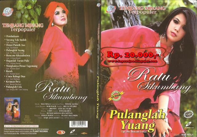 Ratu Sikumbang - Pulanglah Yuang (Album Tembang Minang Terpopuler)